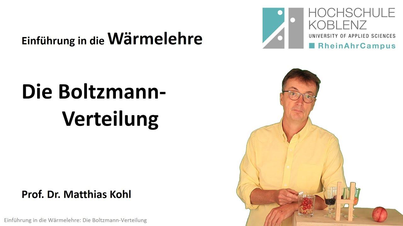Wärmelehre Physik Vorlesung, Kapitel 8: Die Boltzmann-Verteilung