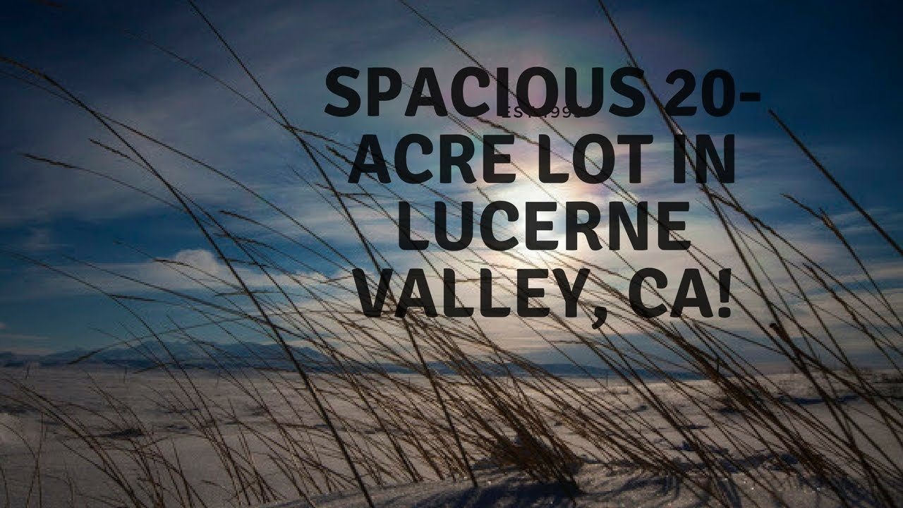 20 Acres Lucerne Valley $300 Per Acre! Terms At $275 Per Month!