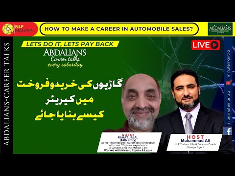 How to make a Career in Automotive Sales - Rahat Jalal - Muhammad Ali - Career Talks - NLPMantra