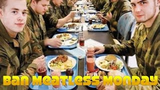 U.S. Military To Ban Meatless Monday?
