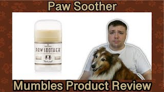 Paw Soother - The Cure for Dry Cracked Dog Feet? - Mumbles Product Review
