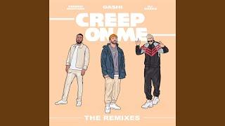 Creep On Me (Maahez Remix)