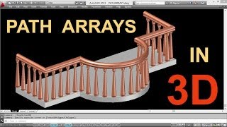 THE POWER OF PATH ARRAYS IN 3D | AUTOCAD PATH ARRAY