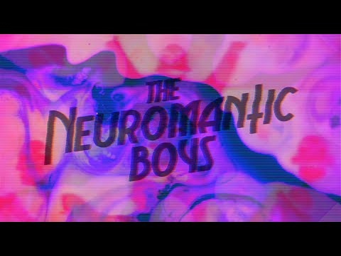 THE NEUROMANTIC BOYS - The Night is Ours (OFFICIAL LYRIC VIDEO)