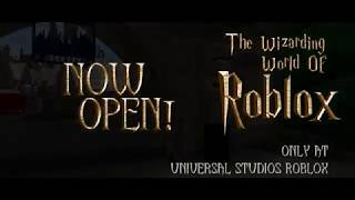 Universal Studios Roblox - Wizarding World of Roblox Now Open!