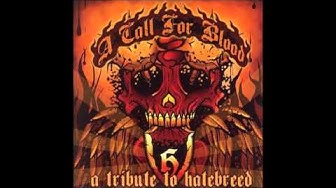 A Call For Blood (Hatebreed Tribute) [Full Album]