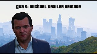 Gta 5: Michael trailer remake