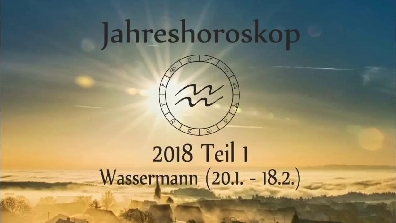 Sternzeichen Wassermann Dein Jahreshoroskop 2018 Teil 1 Youtube