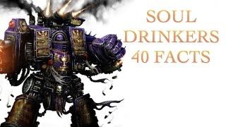 40 Facts and Lore about the Soul Drinkers Spacemarine Warhammer 40K