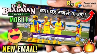 🔥DBC 17 MOBILE Android | New Cricket Game | Made by Tencent Games? | NEW EMAIL | in Hindi