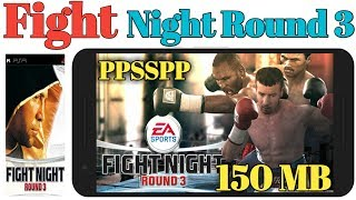 Fight Night Round 3 PSP 150 MB Highly Compressed Game Play Any Android Phone
