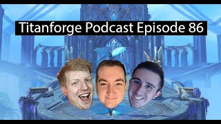 Titanforge Podcast 86 - Helping Your Tank
