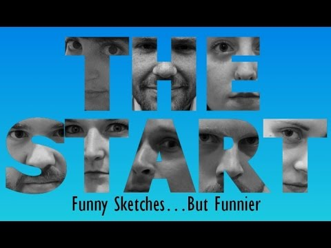 THE START Sketch Show (Full Show)