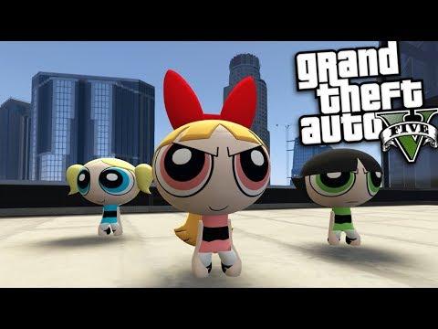 GTA 5 Mods - THE POWERPUFF GIRLS MOD w/ BLOSSOM, BUTTERCUP & BUBBLES (GTA 5 PC Mods Gameplay)