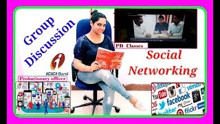 Group Discussion for #ICICI #Bank #PO : #SOCIAL #NETWORKING in our LIVES : Bank PO #GD videos