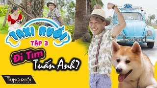 Taxi Ruồi Tập 3 - Đi Tìm Tuấn Anh Full HD