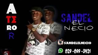 A terror_Sandel El Necio-PROD DAURY EDS
