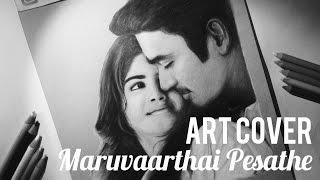 Maruvaarthai Art Cover | Dhanush and Megha | Enai Noki Paayum Thota