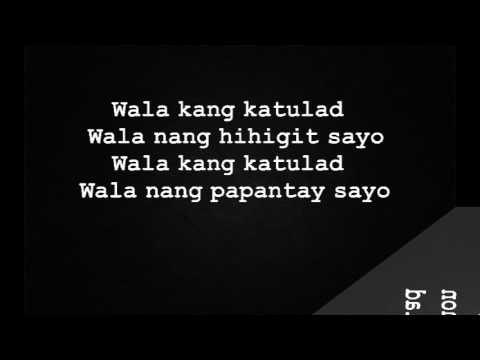 wala kang katulad Lyrics Karaoke