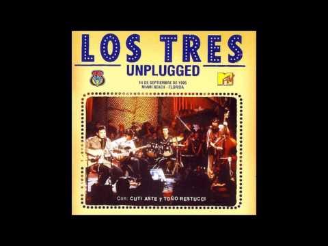 Los Tres - MTV Unplugged (1996) (Álbum en Vivo Completo)