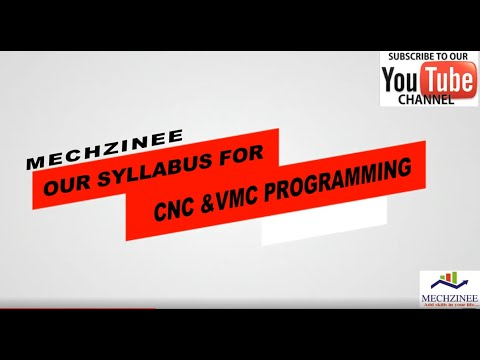 Our Syllabus For CNC & VMC Machines Operations and Programming.