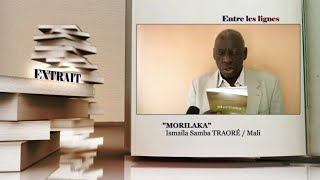 ENTRE LES LIGNES - Mali: Ismaila Samba Traoré, Auteur