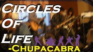 Circles Of Life - Chupacabra (MUSIC VIDEO)
