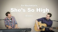 Tal Bachman - She's So High (Cover by Alex Normand & Laurier Lachance)