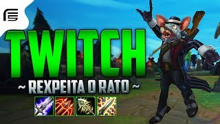 REXPEITA O RATO - TWITCH ADC GAMEPLAY -HYPER CARRY ABSURDO - League of Legends - [ PT-BR ]