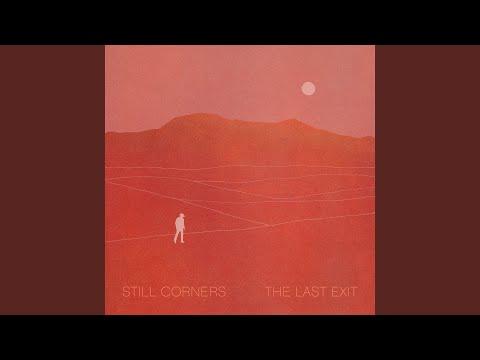 Still Corners - Old Arcade mp3 baixar