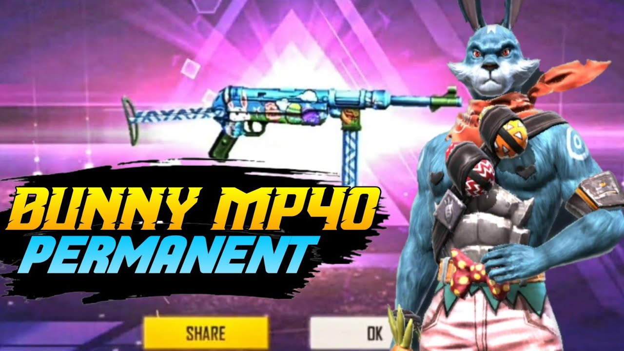 Bunny Mp40 Try To PERMANENT 😁