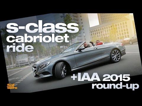 First S-Class Cabriolet Ride / Frankfurt Motor Show 2015 Round-Up (German)