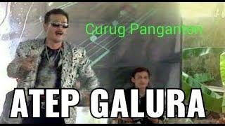 CURUG PANGANTEN - Atep Galura ft Baraya Restu Entertainment