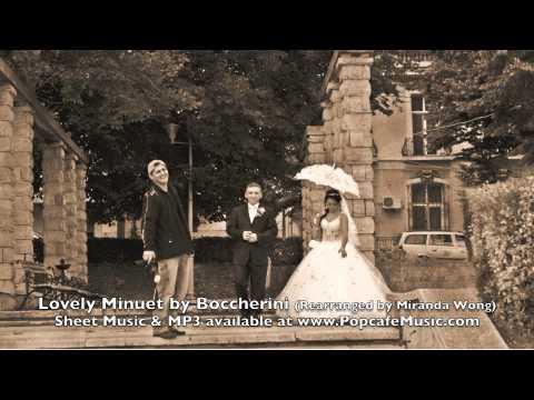 Beautiful Minuet by Boccherini - Classical Wedding Music Re-arranged by Miranda Wong