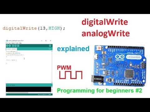 DigitalWrite, AnalogWrite | Programming For Beginners #2