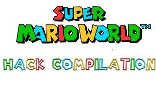 Super Mario World Hack Compilation 60Fps
