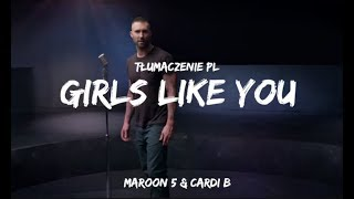 Download Lagu Maroon 5 ft. Cardi B - Girls Like You (Tłumaczenie PL) Mp3