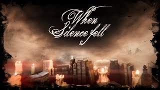When Silence Fell - A Dark Interactive Story