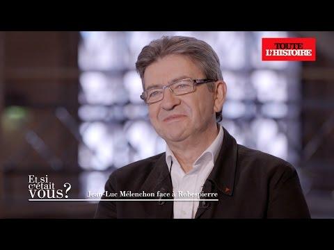 Jean-Luc Mélenchon face à Robespierre - Toute l'Histoire
