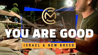 You Are Good Drum Cover Drum Live - Israel Houghton 2019 - Carlin Muccular