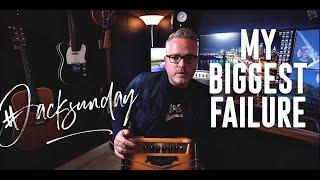 MY BIGGEST FAILURE - JACKSON AMPWORKS
