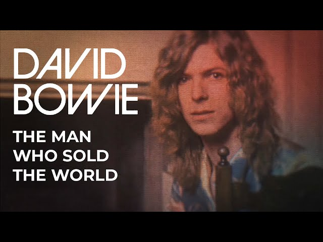 David Bowie - The Man Who Sold The World [2020 Mix] [Official Lyric Video]