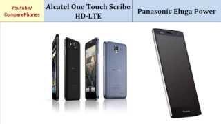 Alcatel One Touch Scribe HD-LTE OR Panasonic Eluga Power, full specs comparison