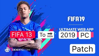 FIFA 13 PC Patch To 2019 Download + install