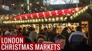 3 Christmas Markets to Visit in London | Christmas in London | Love and London