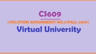 CS609|| Assignment 1 IDEA Solution||FALL 2019