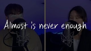 Ariana Grande - almost is never enough(Feat. Nathan Sykes)|COVER by 임세민, Sorin