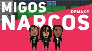 Making a Beat: Migos - Narcos (Remake)