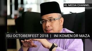 OKTOBERFEST 2018. Ini komen Dr. Maza