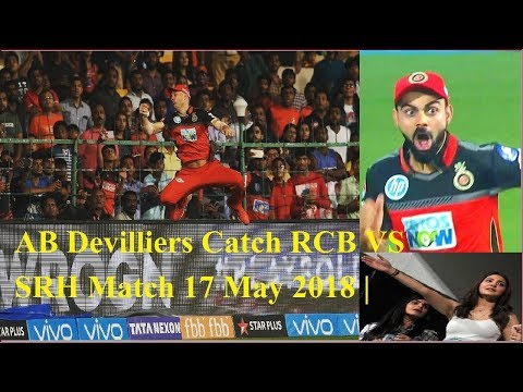 AB De Villiers Catch RCB VS SRH Match | ABD Catch vs SRH 2018 | ABD Superman Catch